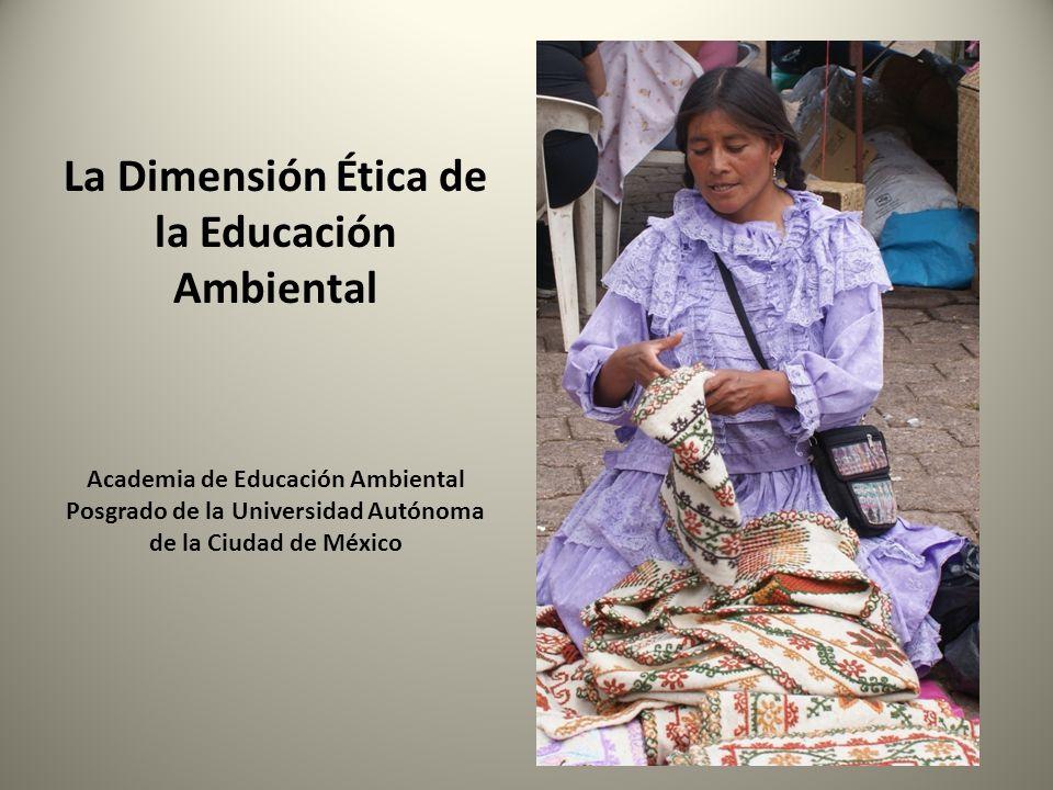 La Dimensión Ética de la Educación Ambiental