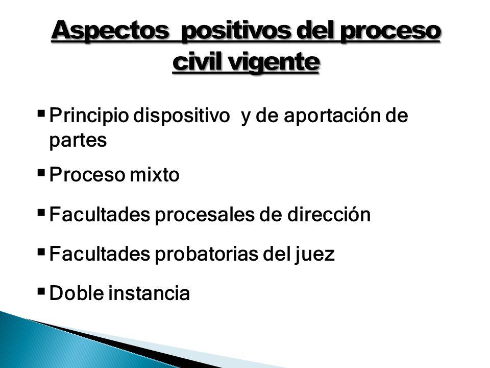 Aspectos positivos del proceso civil vigente