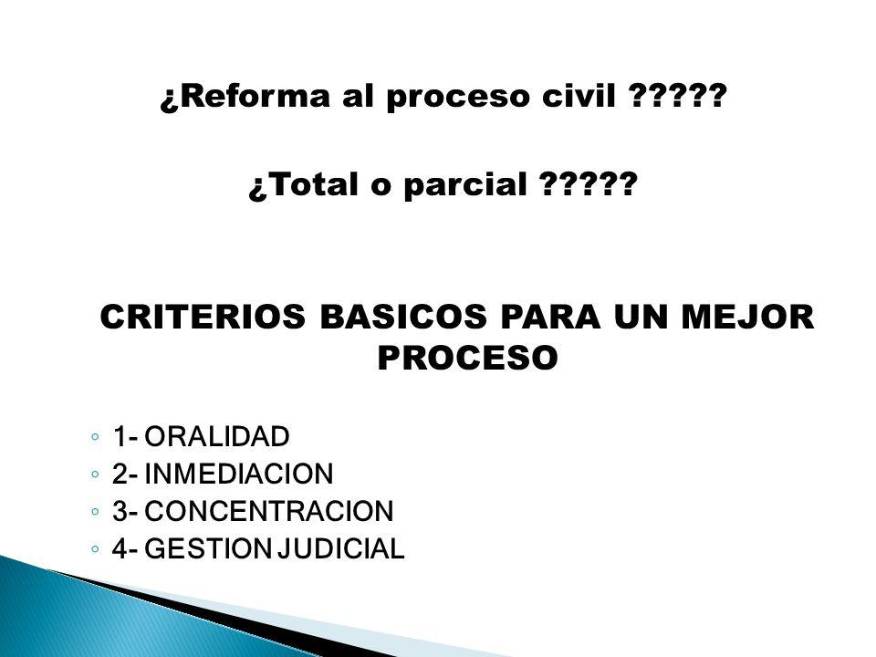 CRITERIOS BASICOS PARA UN MEJOR PROCESO