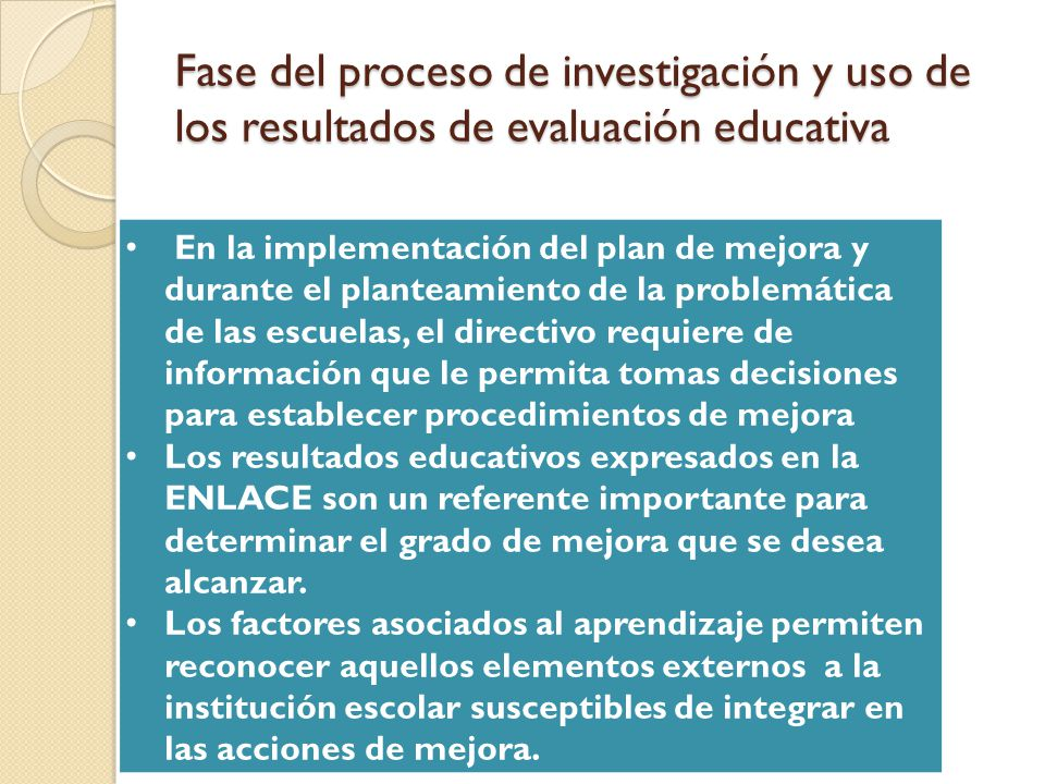Fase del proceso de investigación y uso de los resultados de evaluación educativa