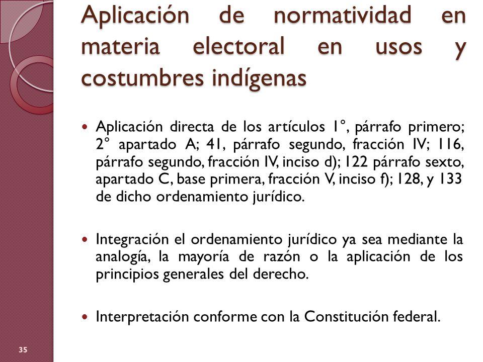 Aplicación de normatividad en materia electoral en usos y costumbres indígenas