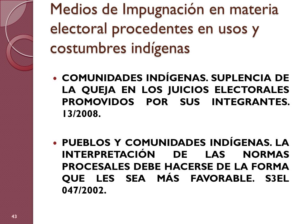 Medios de Impugnación en materia electoral procedentes en usos y costumbres indígenas