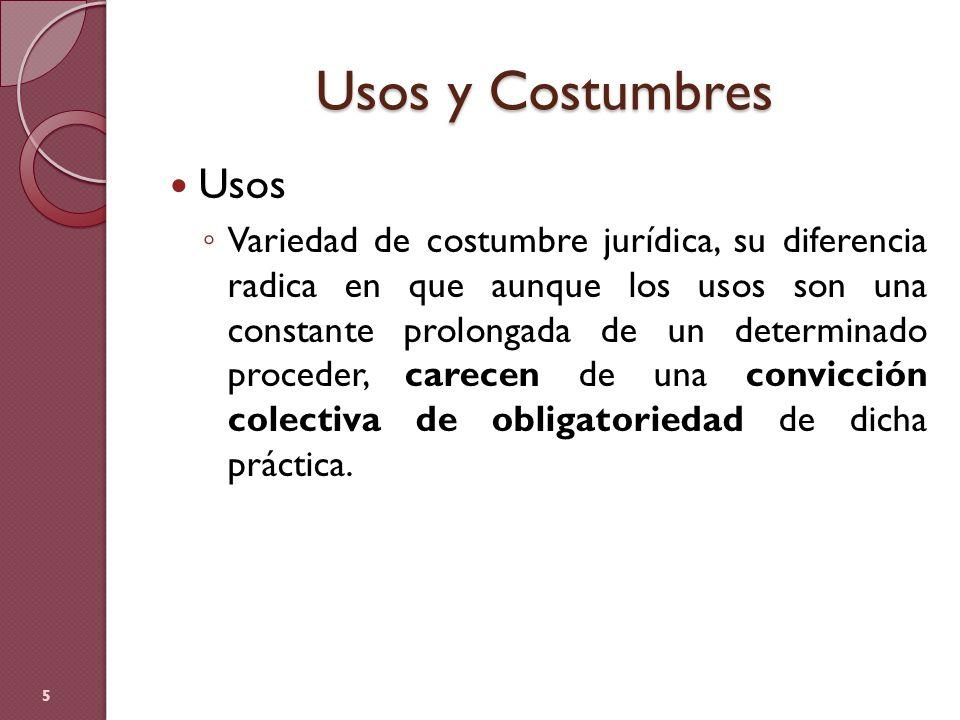 Usos y Costumbres Usos.