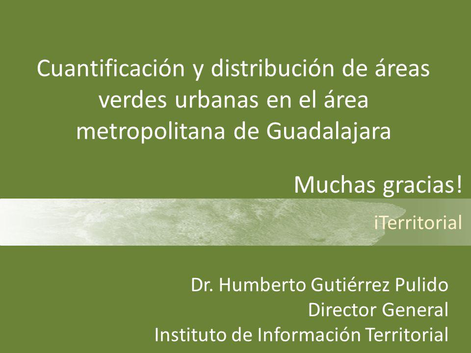Cuantificación y distribución de áreas verdes urbanas en el área metropolitana de Guadalajara