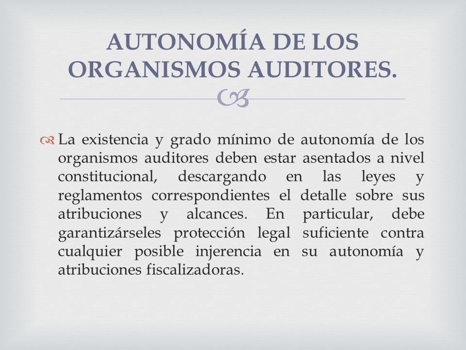 AUTONOMÍA DE LOS ORGANISMOS AUDITORES.