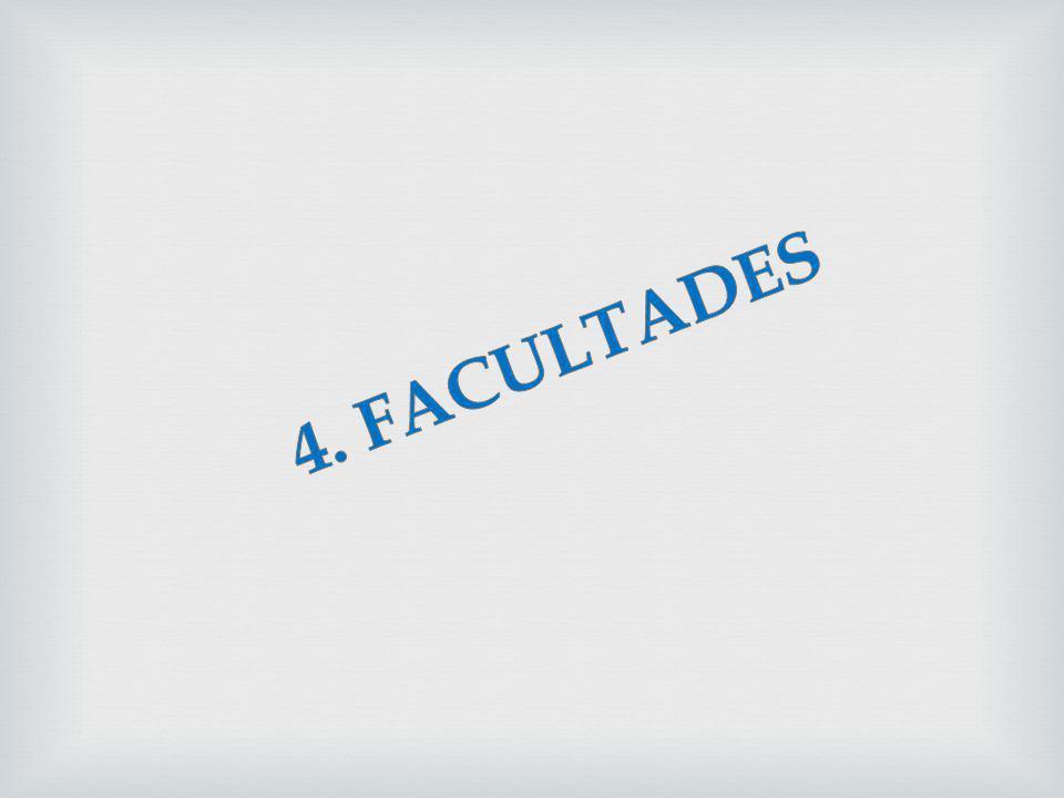 4. FACULTADES