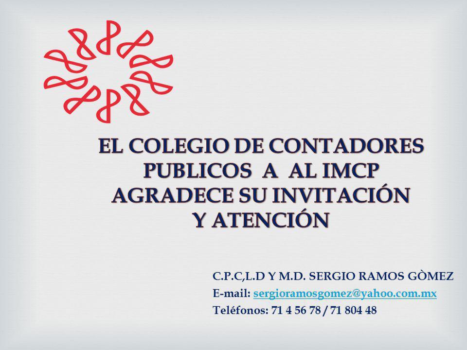 EL COLEGIO DE CONTADORES AGRADECE SU INVITACIÓN