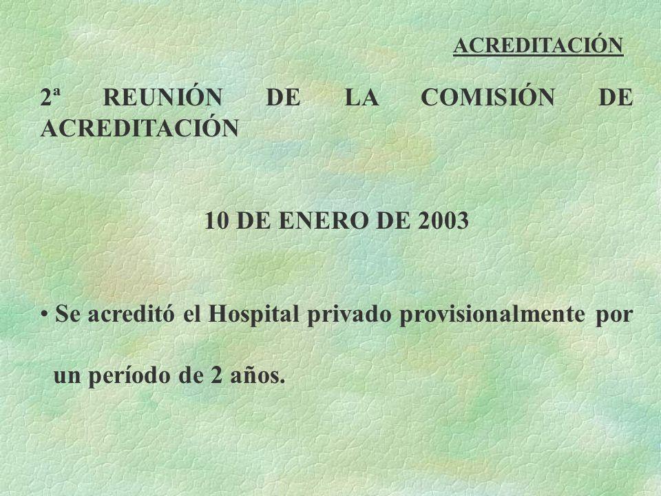 2ª REUNIÓN DE LA COMISIÓN DE ACREDITACIÓN