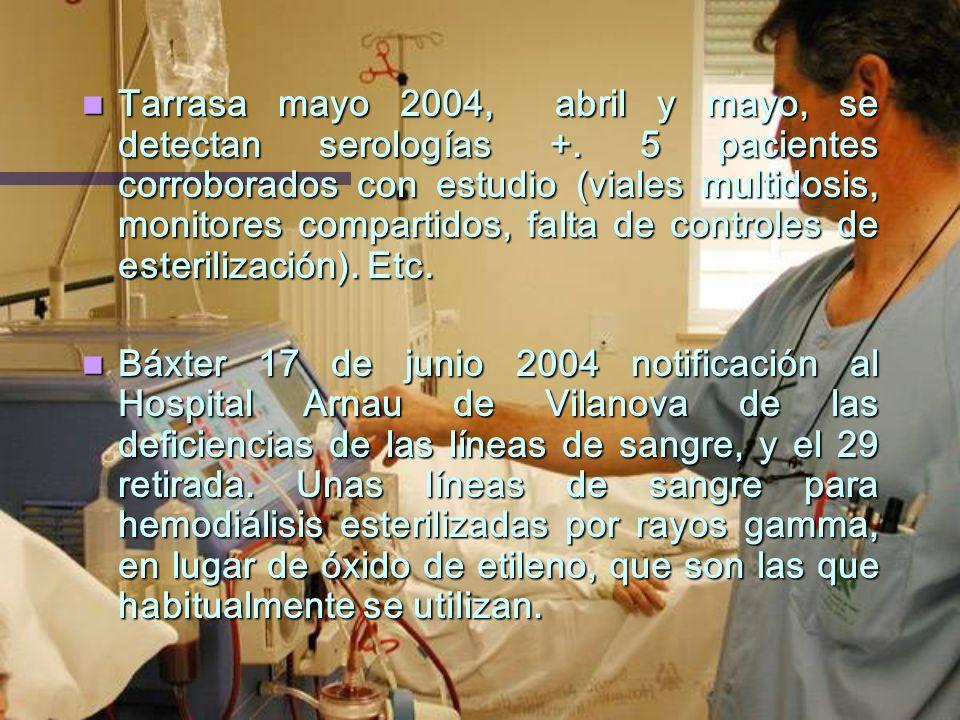Tarrasa mayo 2004, abril y mayo, se detectan serologías +