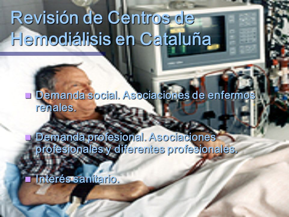 Revisión de Centros de Hemodiálisis en Cataluña