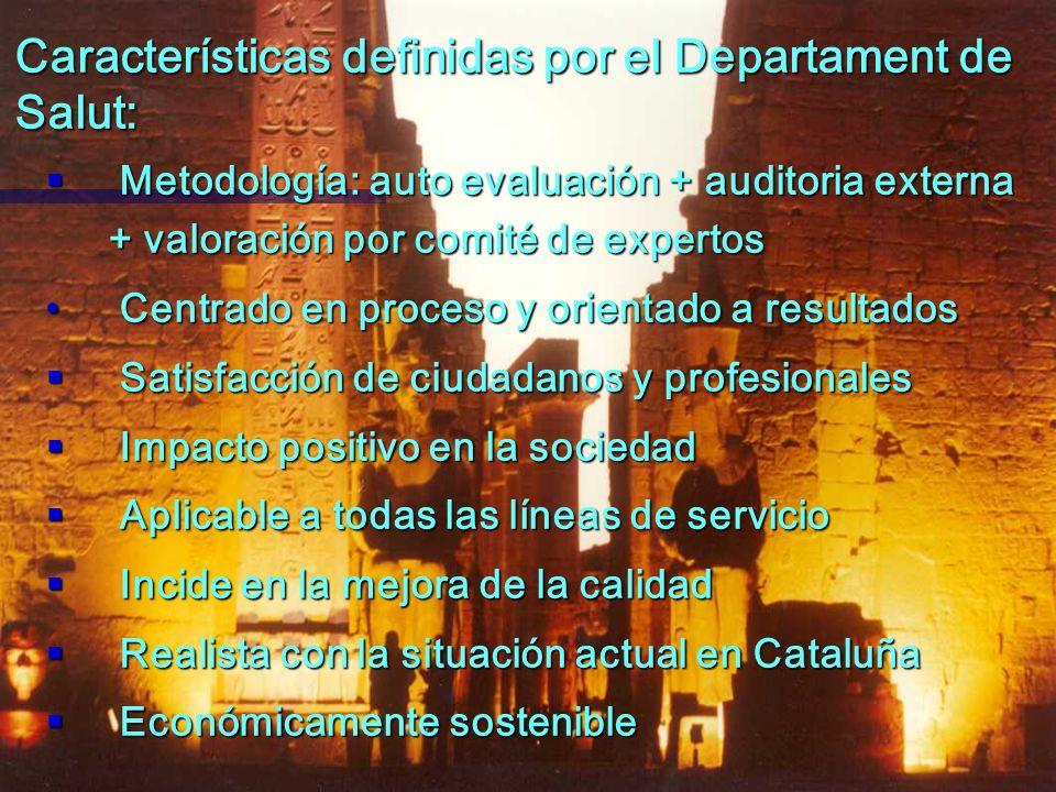 Características definidas por el Departament de Salut: