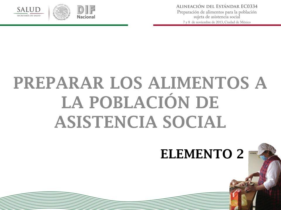 PREPARAR LOS ALIMENTOS A LA POBLACIÓN DE ASISTENCIA SOCIAL