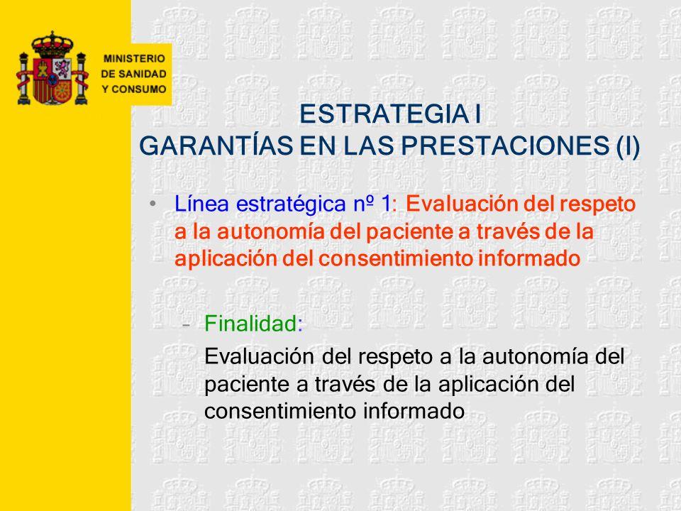 ESTRATEGIA I GARANTÍAS EN LAS PRESTACIONES (I)