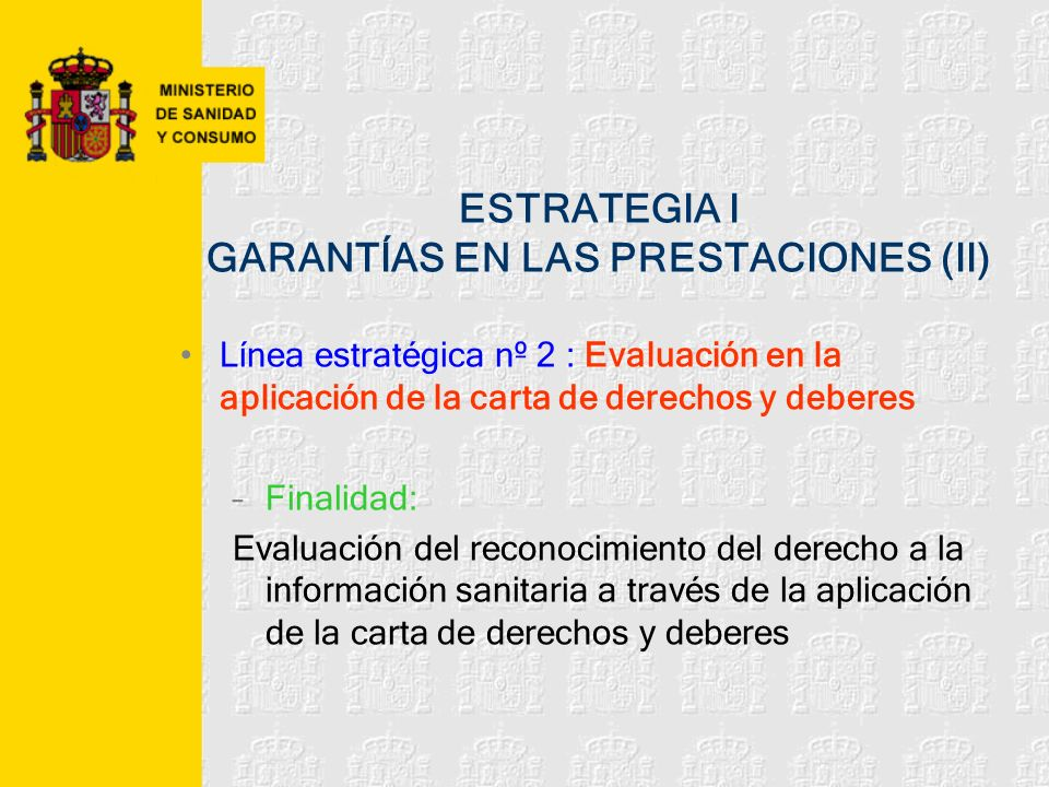 ESTRATEGIA I GARANTÍAS EN LAS PRESTACIONES (II)
