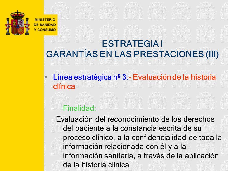 ESTRATEGIA I GARANTÍAS EN LAS PRESTACIONES (III)