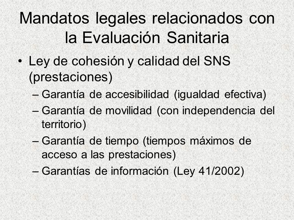 Mandatos legales relacionados con la Evaluación Sanitaria