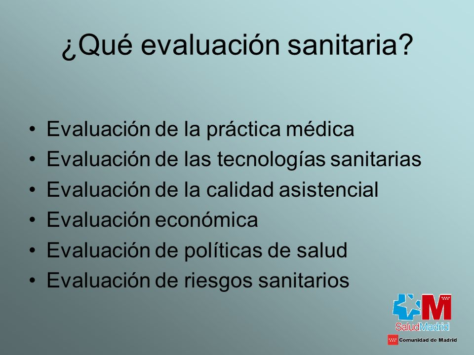 ¿Qué evaluación sanitaria