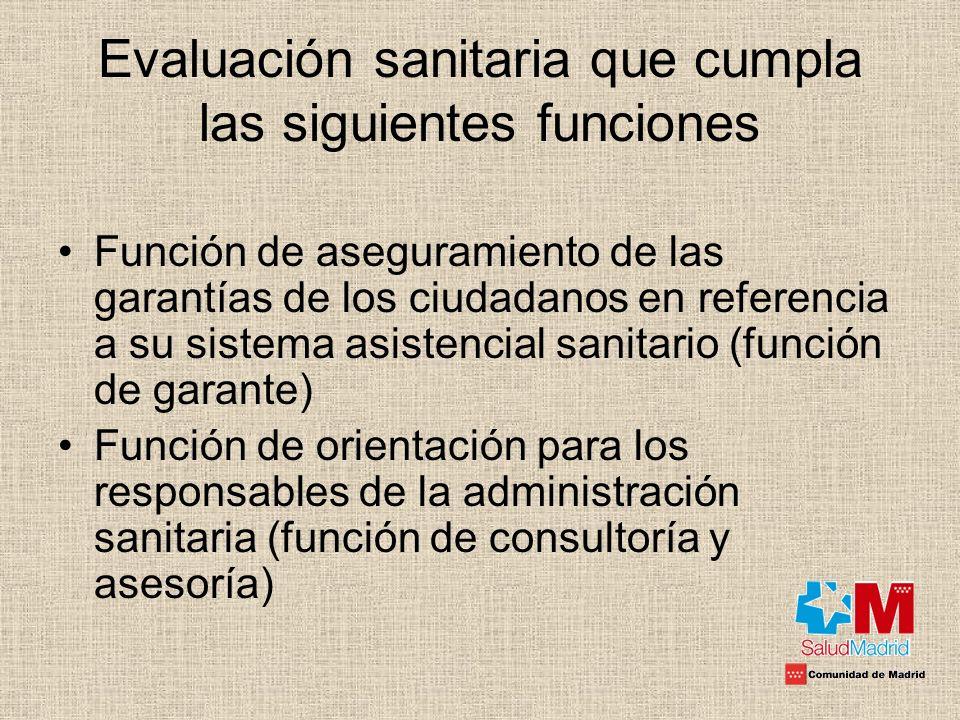 Evaluación sanitaria que cumpla las siguientes funciones