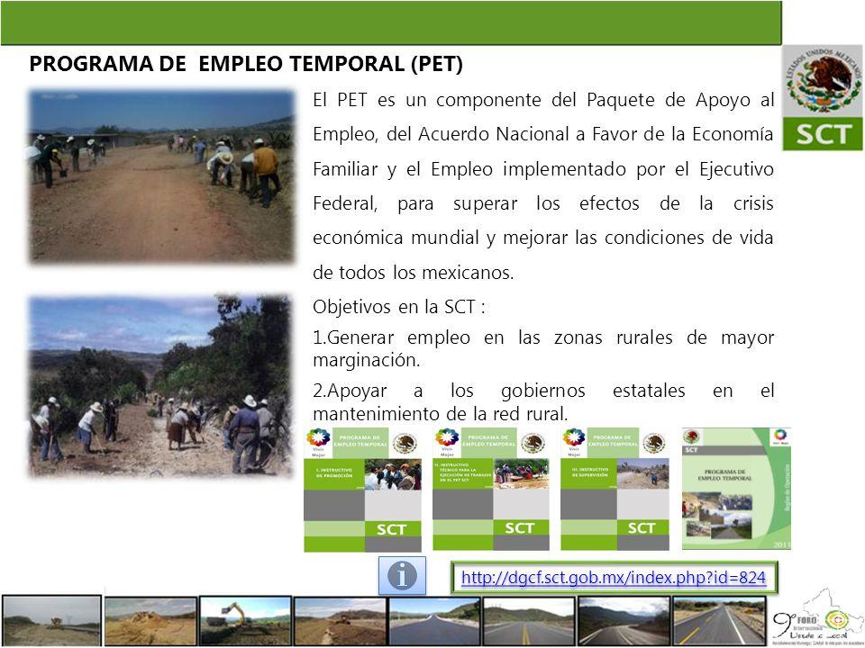 PROGRAMA DE EMPLEO TEMPORAL (PET)
