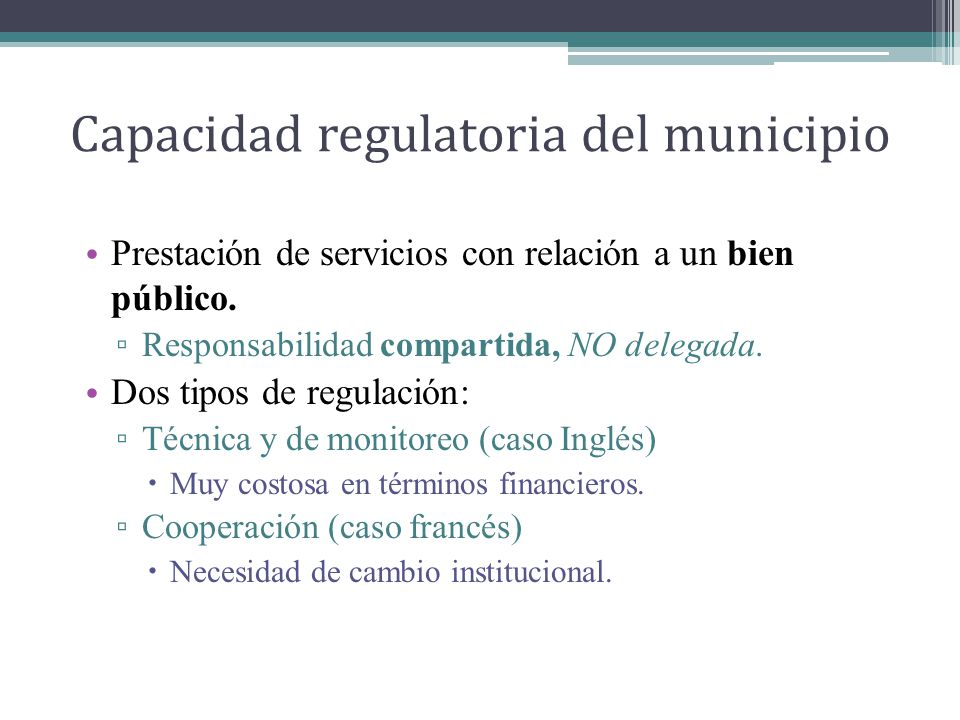 Capacidad regulatoria del municipio