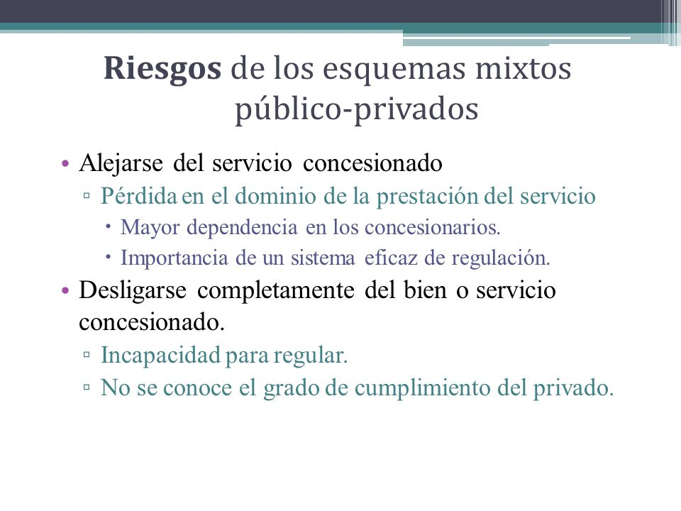 Riesgos de los esquemas mixtos público-privados