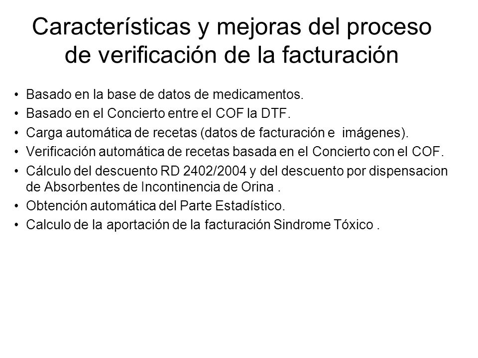 Características y mejoras del proceso de verificación de la facturación