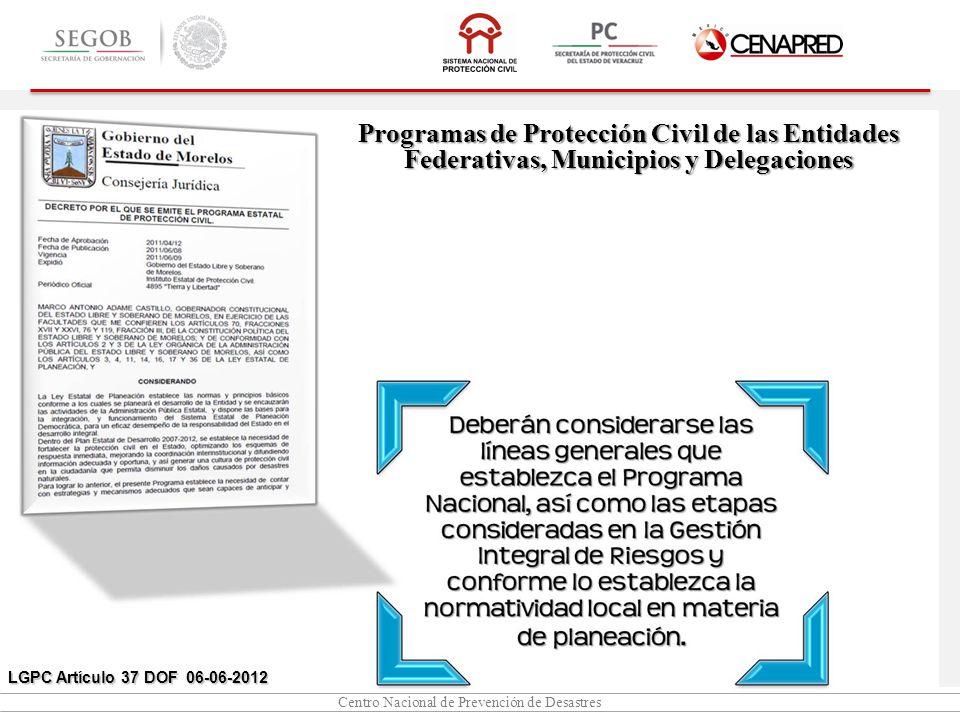 Programas de Protección Civil de las Entidades Federativas, Municipios y Delegaciones