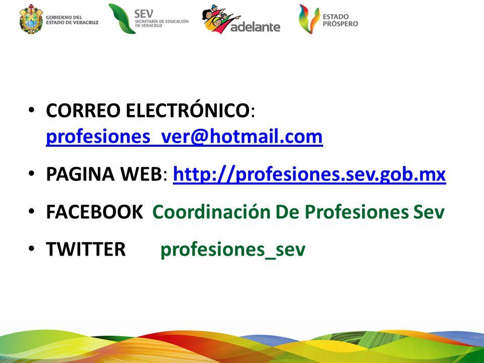 CORREO ELECTRÓNICO: profesiones_ver@hotmail.com