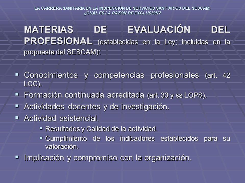 Conocimientos y competencias profesionales (art. 42 LCC).