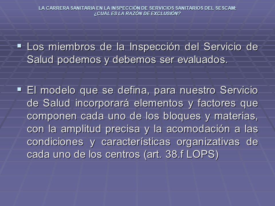 LA CARRERA SANITARIA EN LA INSPECCIÓN DE SERVICIOS SANITARIOS DEL SESCAM: ¿CUÁL ES LA RAZÓN DE EXCLUSIÓN