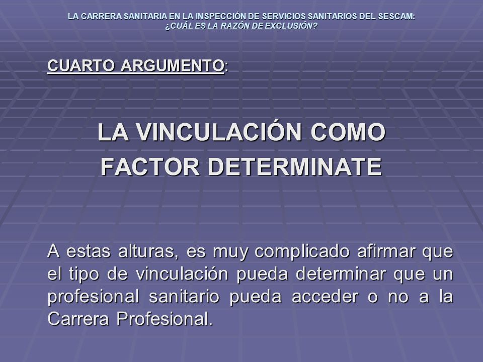 LA VINCULACIÓN COMO FACTOR DETERMINATE