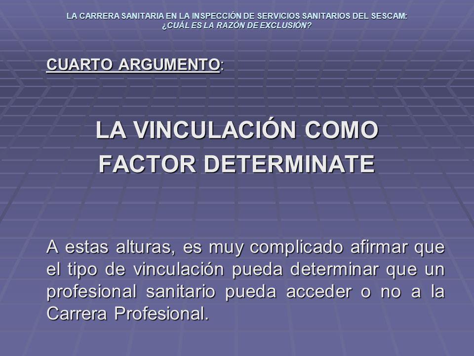 LA VINCULACIÓN COMO FACTOR DETERMINATE