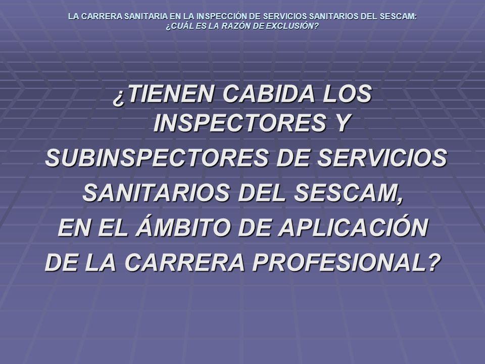 SUBINSPECTORES DE SERVICIOS SANITARIOS DEL SESCAM,