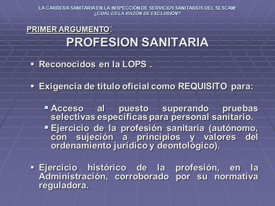 PROFESION SANITARIA Reconocidos en la LOPS .