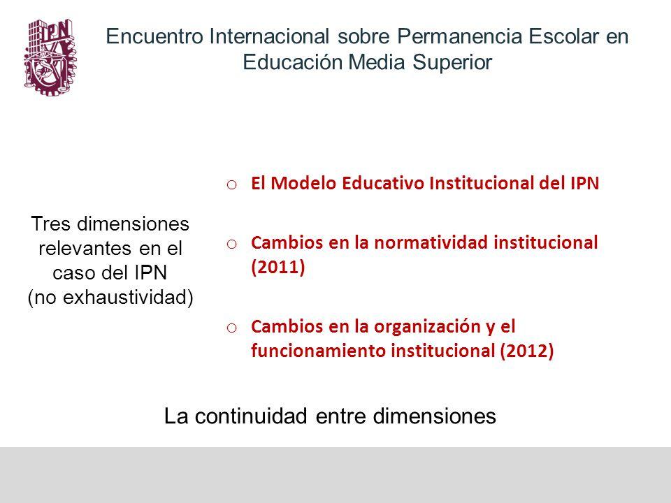 Tres dimensiones relevantes en el caso del IPN (no exhaustividad)