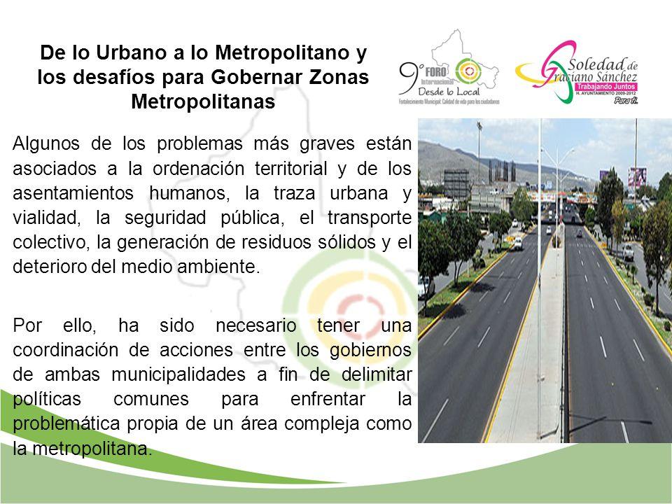 De lo Urbano a lo Metropolitano y los desafíos para Gobernar Zonas Metropolitanas