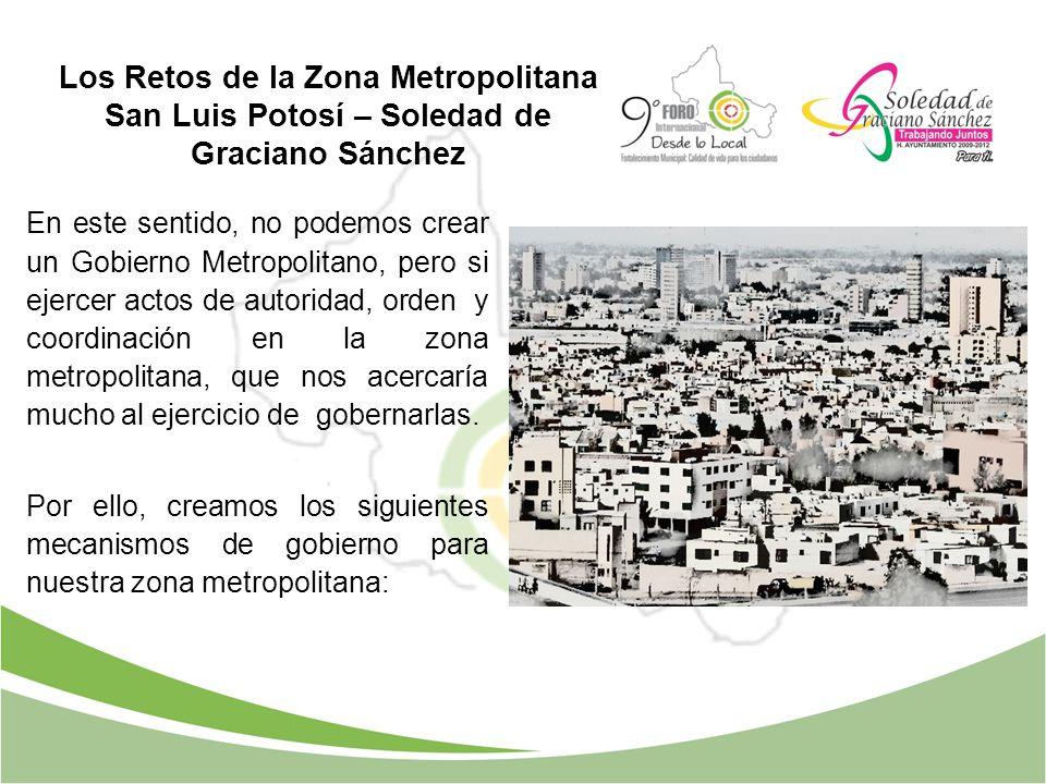Los Retos de la Zona Metropolitana San Luis Potosí – Soledad de Graciano Sánchez
