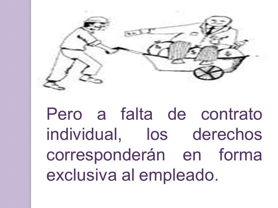 Pero a falta de contrato individual, los derechos corresponderán en forma exclusiva al empleado.