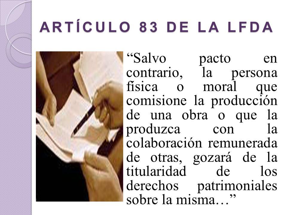 ARTÍCULO 83 DE LA LFDA