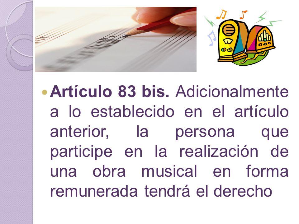 Artículo 83 bis.