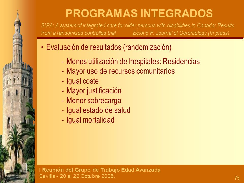 PROGRAMAS INTEGRADOS Evaluación de resultados (randomización)