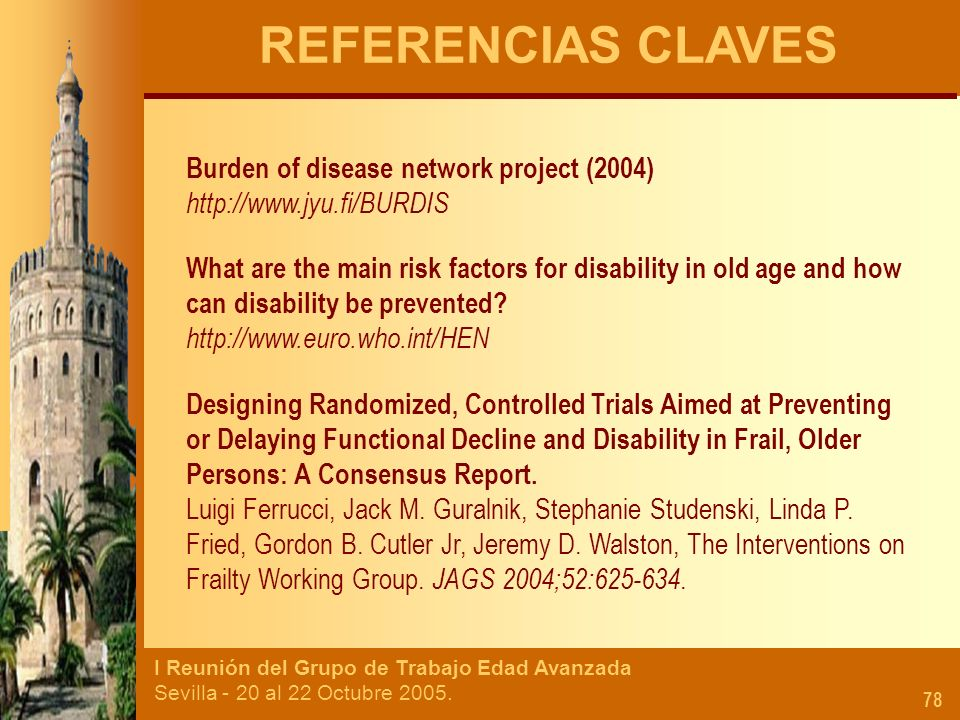 REFERENCIAS CLAVES Burden of disease network project (2004)