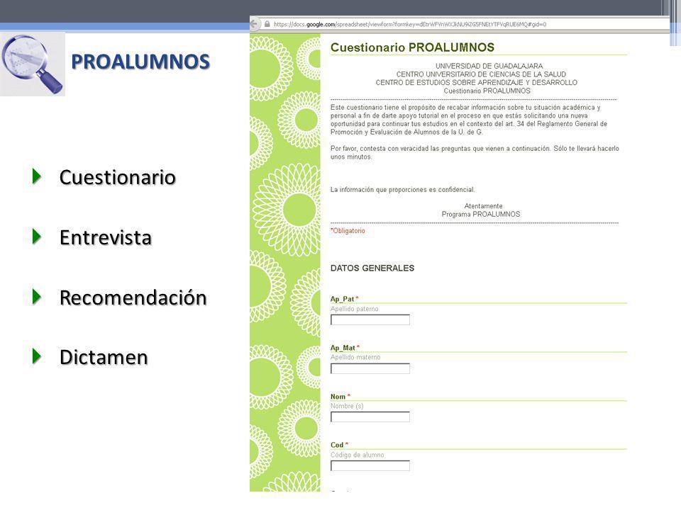 PROALUMNOS Cuestionario Entrevista Recomendación Dictamen