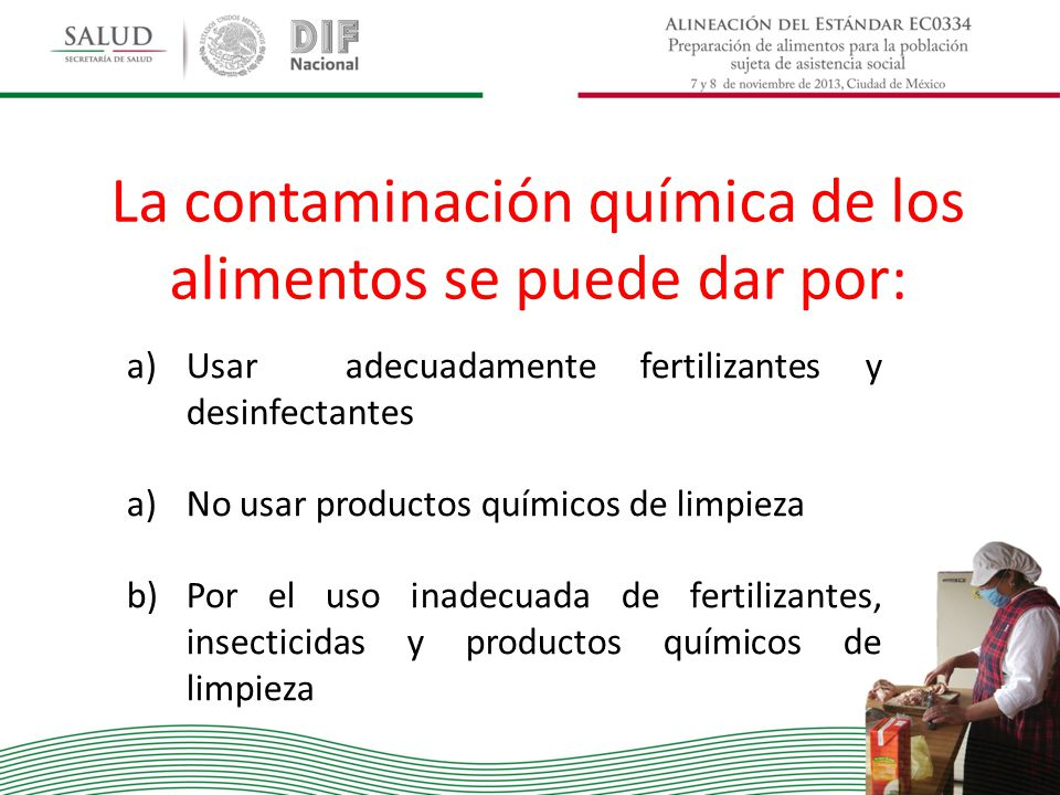 La contaminación química de los alimentos se puede dar por: