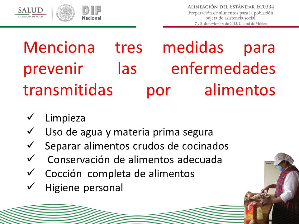 Menciona tres medidas para prevenir las enfermedades transmitidas por alimentos