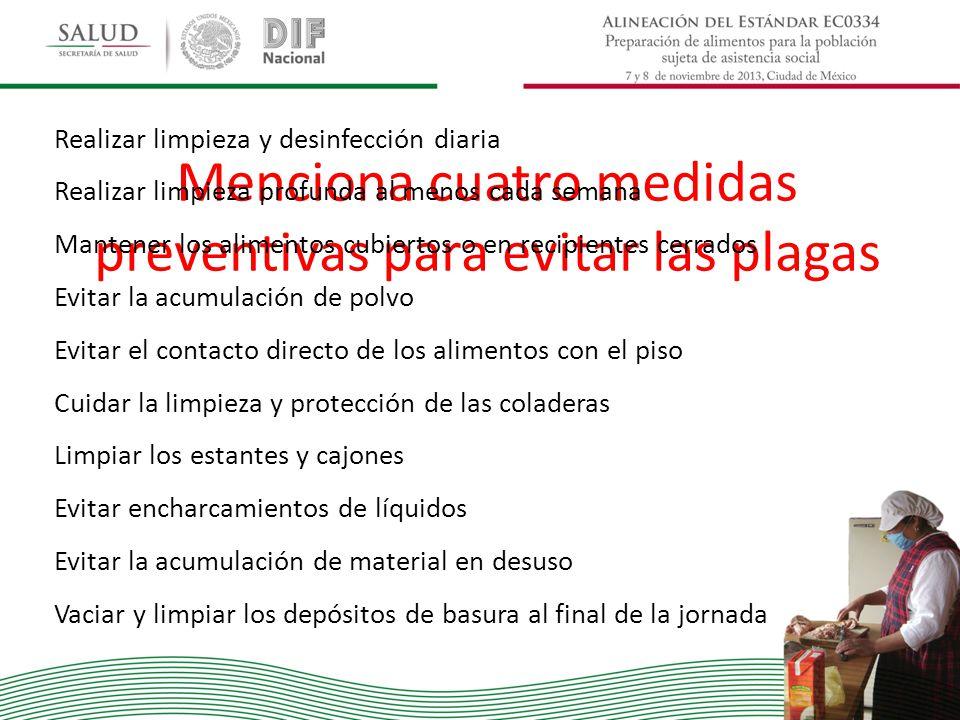 Menciona cuatro medidas preventivas para evitar las plagas