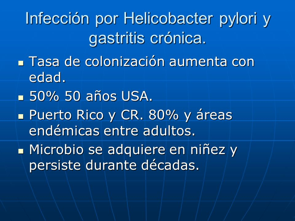 Infección por Helicobacter pylori y gastritis crónica.