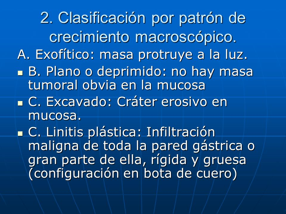 2. Clasificación por patrón de crecimiento macroscópico.