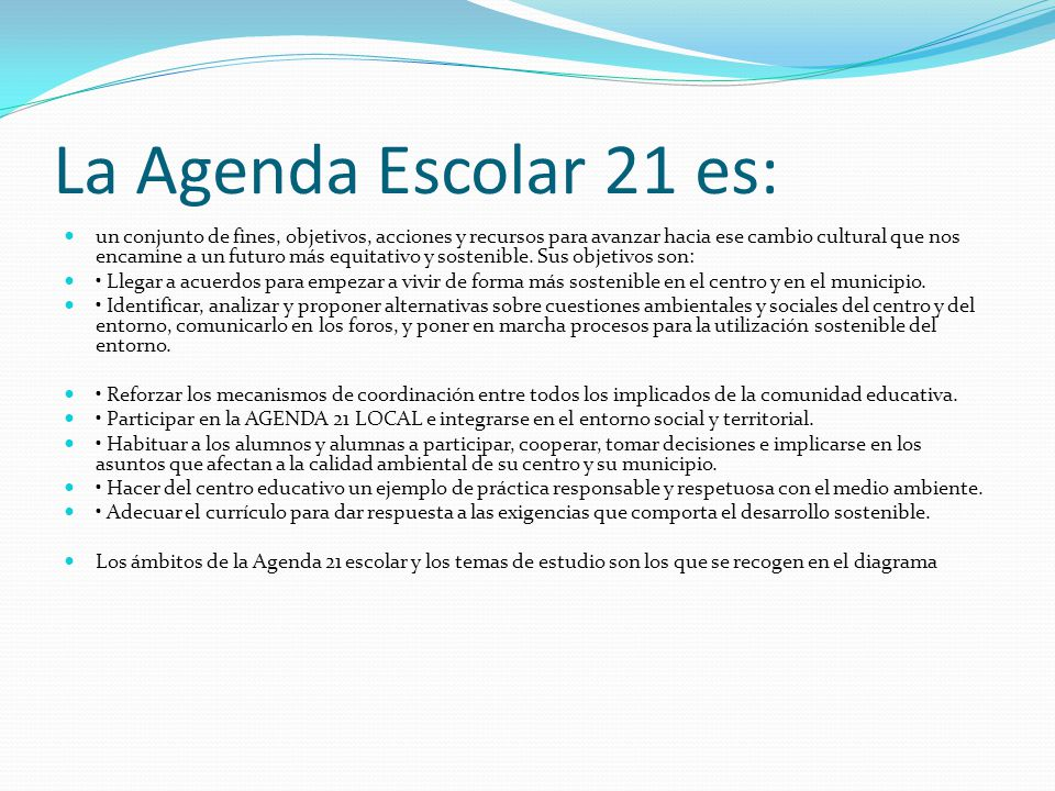 La Agenda Escolar 21 es:
