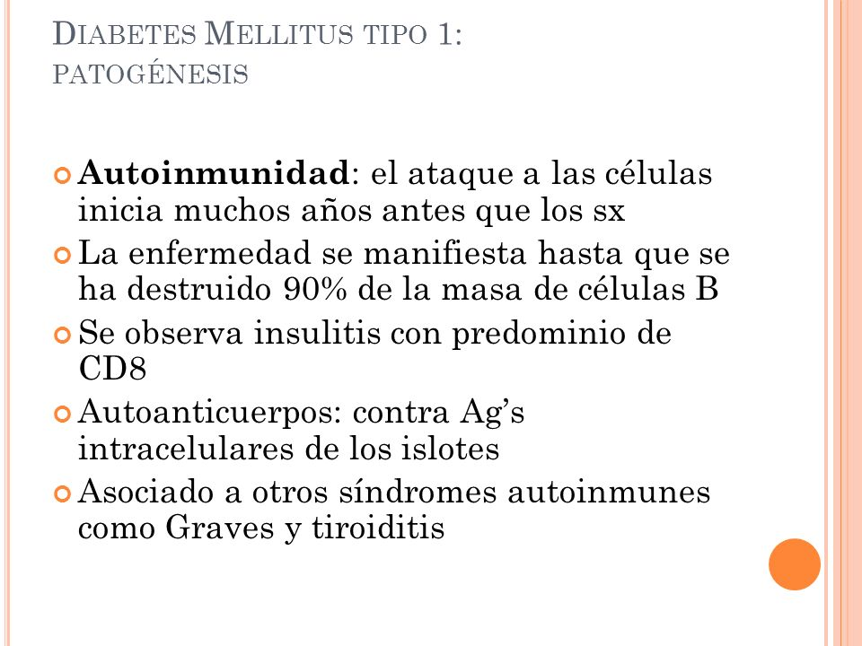 Diabetes Mellitus tipo 1: patogénesis